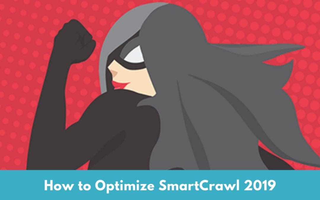 Best SEO Settings for SmartCrawl 2019
